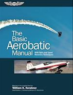 The Basic Aerobatic Manual af William K. Kershner