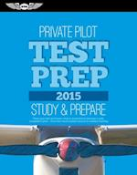 Private Pilot Test Prep 2015 (Test Prep series)