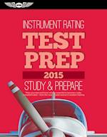 Instrument Rating Test Prep 2015 (Test Prep series)