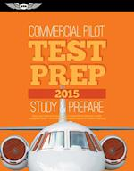 Commercial Pilot Test Prep 2015 (Test Prep series)