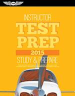 Instructor Test Prep 2015 (Test Prep series)
