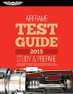 Airframe Test Guide 2015 (Fast track Test Guides)