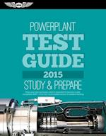 Powerplant Test Guide 2015 (Fast track Test Guides)