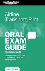 Airline Transport Pilot Oral Exam Guide (Kindle) (Oral Exam Guide)