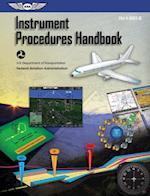 Instrument Procedures Handbook (eBook-epub edition) (FAA Handbooks series)