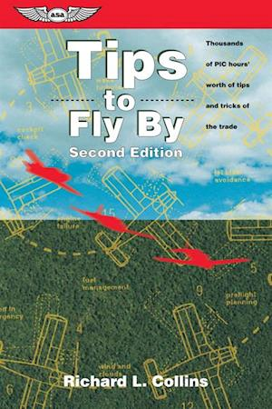 Tips to Fly By (eBook - epub Edition) af Richard L. Collins