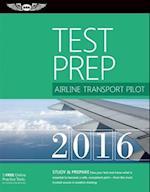 Airline Transport Pilot Test Prep 2016 Book and Tutorial Software Bundle (Test Prep)