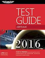 Airframe Test Guide 2016 Book and Tutorial Software Bundle (Fast track Test Guides)