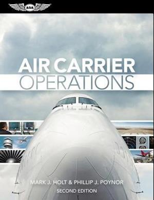 Air Carrier Operations (Ebook - epub) af Mark J. Holt, Phillip J. Poynor