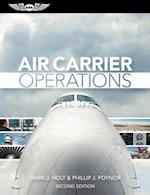 Air Carrier Operations af Mark J. Holt, Phillip J. Poynor