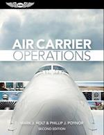 Air Carrier Operations (Ebundle Edition) [With eBook] af Mark J. Holt, Phillip J. Poynor