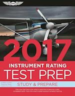 Instrument Rating Test Prep 2017 (Test Prep series)