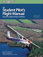 The Student Pilot's Flight Manual af William K. Kershner