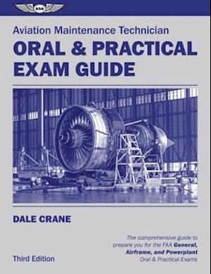 Aviation Maintenance Technician Oral & Practical Exam Guide (Ebook - epub Edition) af Dale Crane