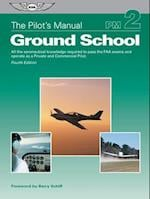 The Pilot's Manual: Ground School (PDF eBook Edition) (The Pilot's Manual, nr. 2)