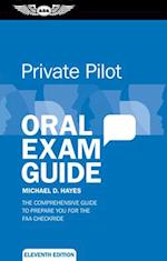 Private Pilot Oral Exam Guide (Oral Exam Guide)