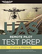 Remote Pilot Test Prep ? UAS (eBundle Edition)