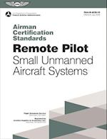 Remote Pilot Airman Certification Standards af ( Federal Aviation Administration (Faa)
