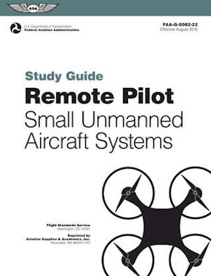 Bog, paperback Remote Pilot Suas Study Guide af ( Federal Aviation Administration (Faa)