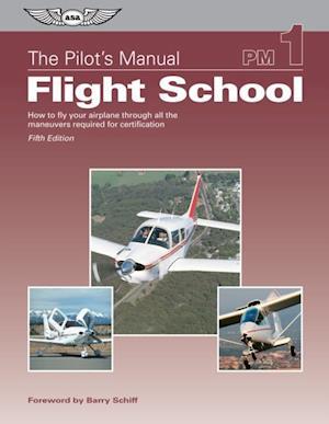 Pilot's Manual: Flight School
