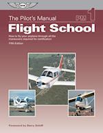 Pilot's Manual: Flight School af Pilot's Manual Editorial Board