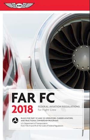 Bog, paperback FAR FC 2018 af Federal Aviation Administration