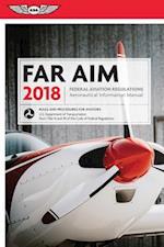 FAR AIM 2018 Edition (FAR/AIM)