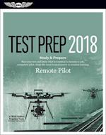 Remote Pilot Test Prep 2018 + Airman Knowledge Testing for Sport Pilot, Recreational Pilot and Private Pilot (Test Prep)