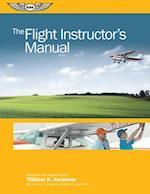 The Flight Instructor's Manual (Flight Manuals)