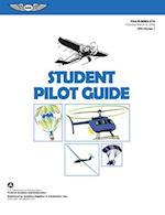 Student Pilot Guide (FAA Handbooks series)