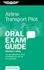 Airline Transport Pilot Oral Exam Guide (Oral Exam Guide)