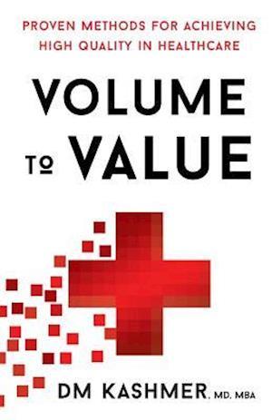 Bog, paperback Volume to Value af Dr David Kashmer