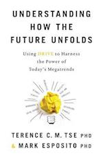 Understanding How the Future Unfolds