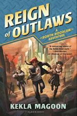 Reign of Outlaws (Robyn Hoodlum)