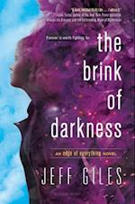 The Brink of Darkness (Edge of Everything)