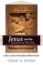 Jesus and the Remains of His Day af Craig A. Evans