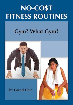 Gym, What Gym?