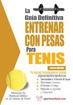 La guia definitiva - Entrenar con pesas para tenis