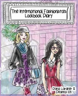 Bog, paperback The International Fashionista's Lookbook Diary af Dana Lardner
