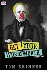 Get Your Wordsworth (Volume One) (Get Your Wordsworth, nr. 1)