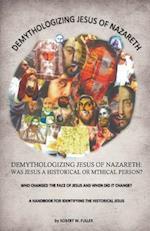Demythologizing Jesus of Nazareth af Robert W. Fuller