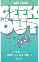 Geek Out af J. K. Pendragon, Cecil Wilde, Caitlin Ricci