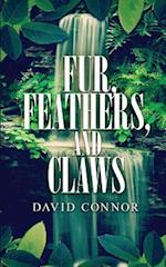 Fur, Feathers, and Claws af David Connor