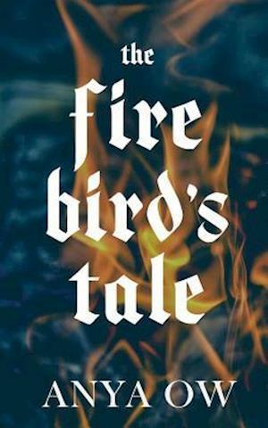 Bog, paperback The Firebird's Tale af Anya Ow