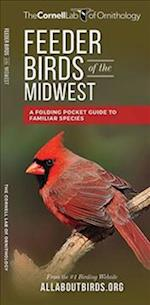 Feeder Birds of the Midwest (Cornell All about Birds)