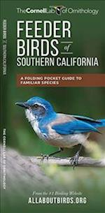 Feeder Birds of Southern California (Cornell All about Birds)