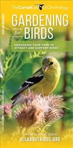 Gardening for Birds (Cornell All about Birds)