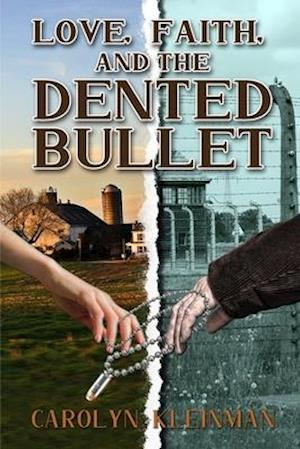 Love, Faith, and the Dented Bullet