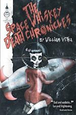 The Space Whiskey Death Chronicles af William Vitka