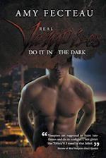 Real Vampires Do It in the Dark af Amy Fecteau